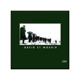 Dernier Volonte - Obeir Et Mourir