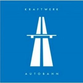 Kraftwerk - Autobahn - 2009 Digitally Remastered