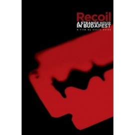 Recoil - A Strange Hour In Budapest (Blu-Ray)