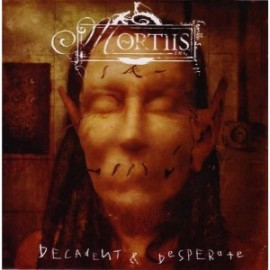 "Mortiis Decadent & Desperate (7"" Limited No. Edition)"