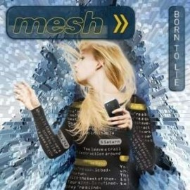 Mesh - Born To Lie