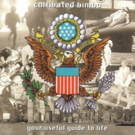 Cultivated Bimbo - Your Useful Guide to Life