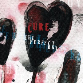 Cure - The Perfect Boy