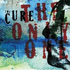 Cure - The Only One