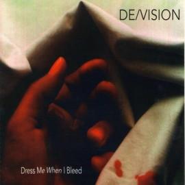 De/Vision - Dress Me When I Bleed