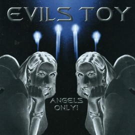 Evils Toy - Angels Only!