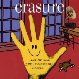 Erasure - Make Me Smile(Come up See Me)