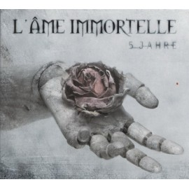 L'ame Immortelle - 5 Jahre