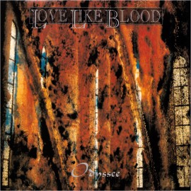 Love Like Blood - Odyssee