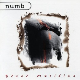 Numb - Blood Meridian