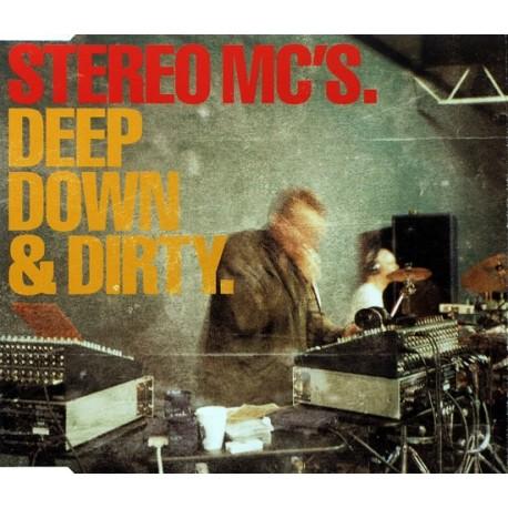 Stereo MC's - Deep Down & Dirty.