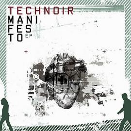 Technoir - Manifesto Ep