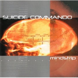 Suicide Commando - Mindstrip - Limited Edition