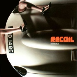 Recoil (Alan Wilder) - SubHuman