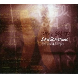 Dave Gahan - Saw Something/Deeper & Deeper