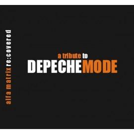 V.A. - Alfa Matrix Re:Covered - a Tribute to Depeche Mode