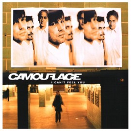 Camouflage - I Can't Feel You