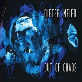 Dieter Meier (Yello) - Out Of Chaos
