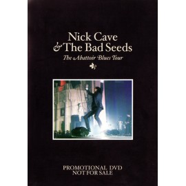 Nick Cave & The Bad Seeds - The Abattoir Blues Tour
