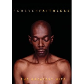 Faithless - Forever Faithless - The Greatest Hits