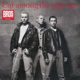 Bros - Cat Among The Pigeons/Silent Night