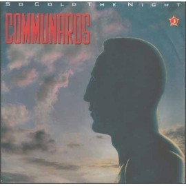 Communards - So Cold The Night