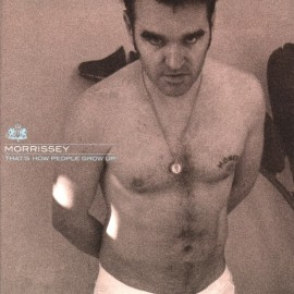 Morrissey - That's How People Grow - 1