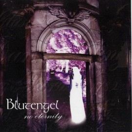 Blutengel - No Eternity