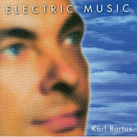 Electric Music (Karl Bartos) - Electric Music