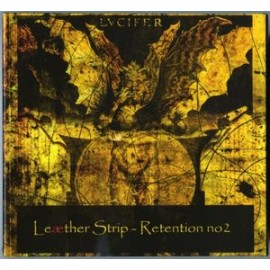 Leather Strip - Retention No.2. - Science For The Satanic Citizen (Remastered)/Science For The Satanic Spawn - 2009