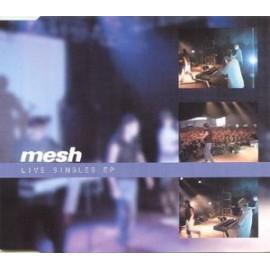 Mesh - Live Singles Ep