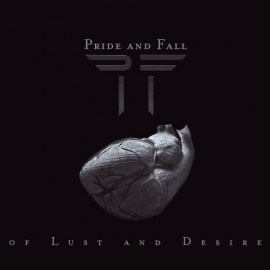 Pride and Fall - Of Lust & Desire