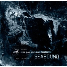 SeaBound - When Black Beats Blue (Rarities)