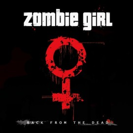 Zombie Girl - Back From The Dead