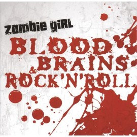 Zombie Girl - Blood  Brains & Rock'n Roll
