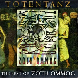 V.A. - Totentanz - The Best of Zoth Ommog