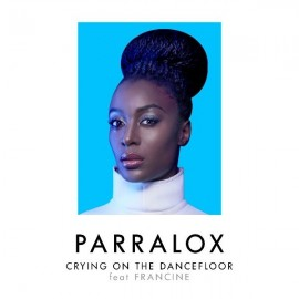 Parralox - Crying On The Dancefloor ( feat. Francine)