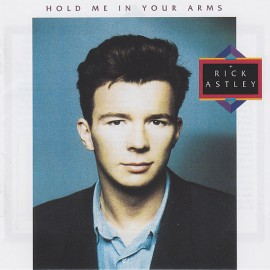 Rick Astley - Hold Me In Your Arms (2CD DeLuxe Edition)
