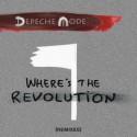 Depeche Mode - Where's The Revolution Remixes (2017. március 03.)