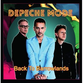Depeche Mode - Back To BarrowLands