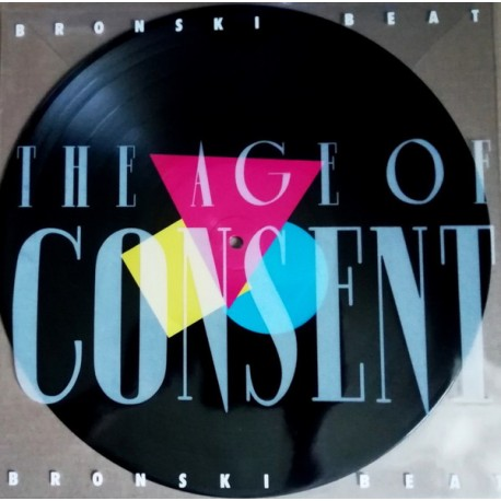 Bronski Beat - The Age Of Consent (Picture Vinyl)