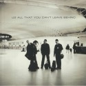 U2 - All That You Can't Leave (2LP)